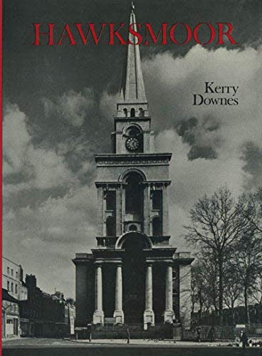 Hawksmoor (Studies in Architecture): DOWNES, Kerry