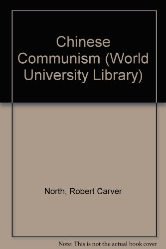 9780303173816: Chinese Communism (World University Library)