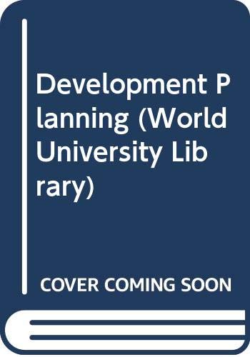 9780303175575: Development Planning (World University Library)