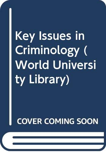 Key issues in criminology: Hood, Roger G.