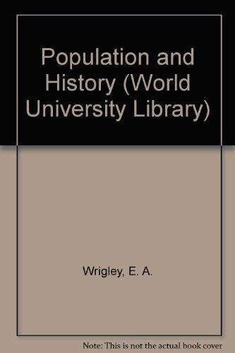 9780303175780: Population and History (World University Library)
