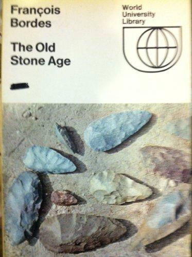 9780303175803: Old Stone Age (World University Library)