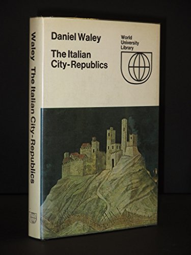 9780303175957: The Italian City-Republics (World University Library)