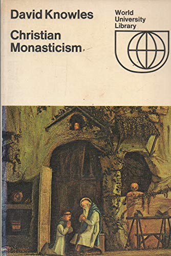 9780303746164: Christian Monasticism (World University Library)