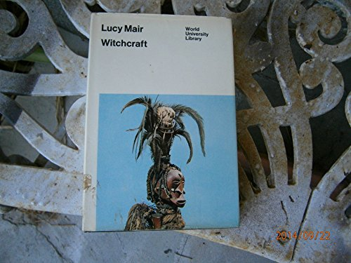 Witchcraft (World University Library): Mair, Lucy P.