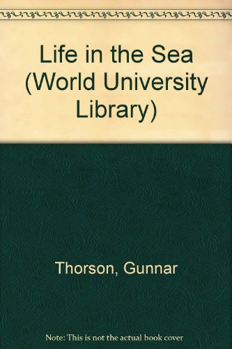 9780303746881: Life in the Sea (World University Library)