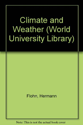 9780303747130: Climate and Weather (World University Library)