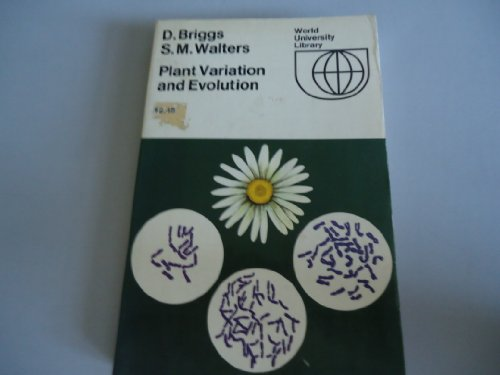 Plant Variation and Evolution (World University Library) (0303748796) by D. Briggs; S. M. Walters