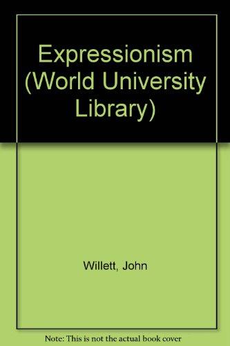 9780303760573: Expressionism (World University Library)