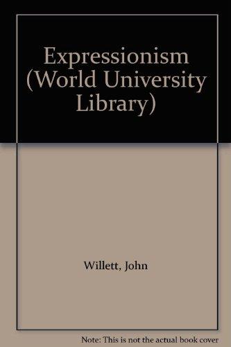 9780303760580: Expressionism (World University Library)