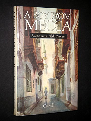 A Boy From Mecca.: Mohammed Abdo Yamani.
