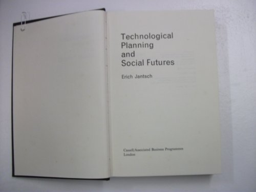 Technological Planning and Social Futures