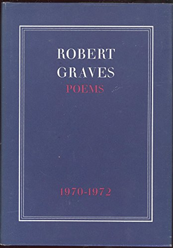 Poems 1970-1972: Graves, Robert