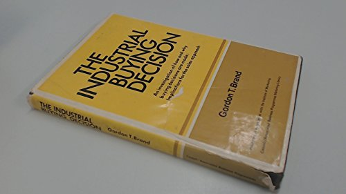 9780304290789: Industrial Buying Decision: And Why Buying Decisions are Made (Management Studies)