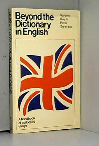 9780304291441: Beyond the Dictionary in English