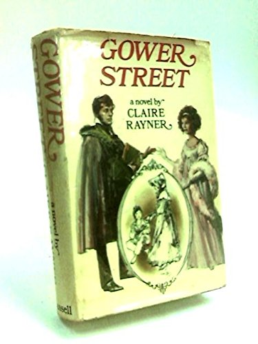 Gower Street (Her The performers ; book 1) (0304291943) by Claire Rayner