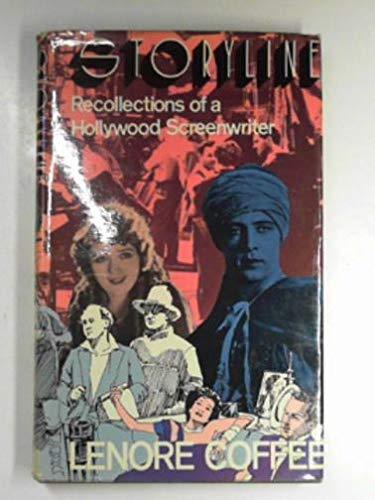 9780304292455: Storyline: Recollections of a Hollywood Screenwriter
