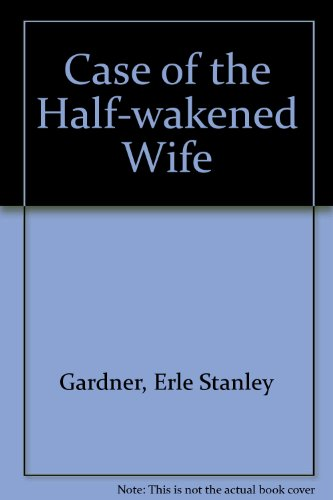 9780304292547: Case of the Half-wakened Wife