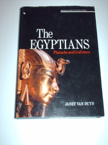 9780304292714: The Egyptians: Pharaohs and Craftsmen (Cassell's early culture series)