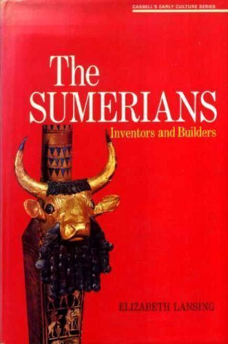 9780304292721: Sumerians: Inventors and Builders (Cassell's early culture series)