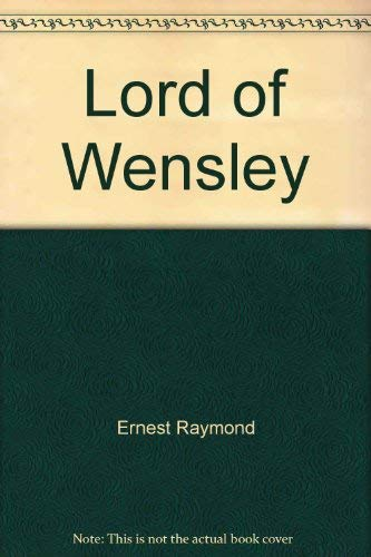 Lord of Wensley: Raymond, Ernest