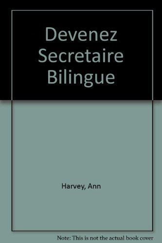 9780304293346: Devenez Secretaire Bilingue