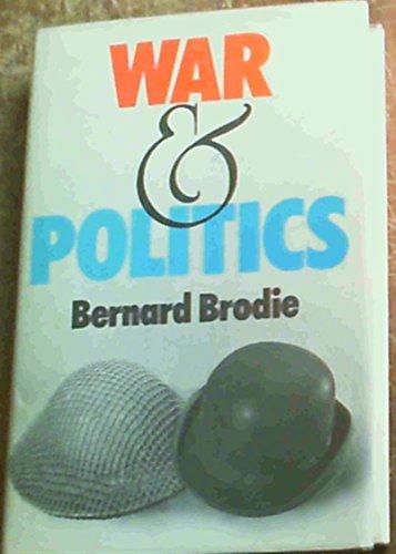 War and Politics: Bernard Brodie