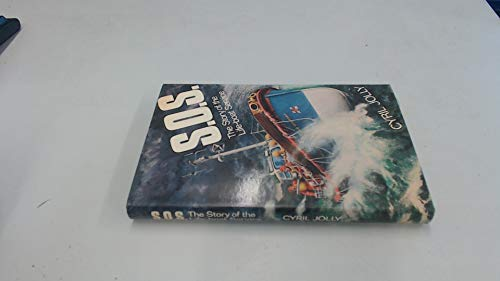 S. O. S. The Story of the Life-boat Service Second Edition