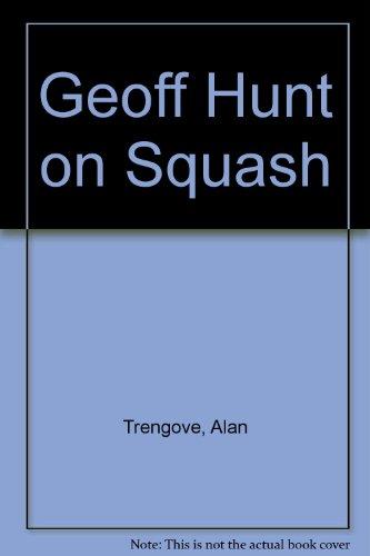 Geoff Hunt on Squash: Trengove, Alan