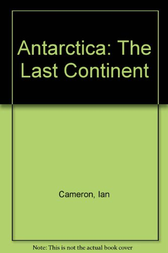 9780304294190: Antarctica: The Last Continent