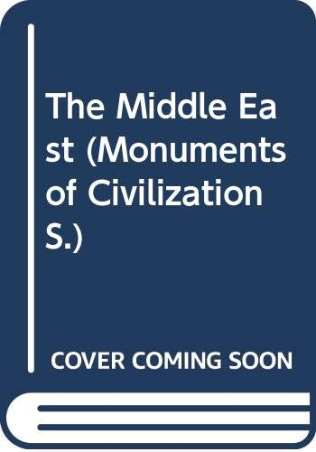 9780304294367: The Middle East (Monuments of civilization)