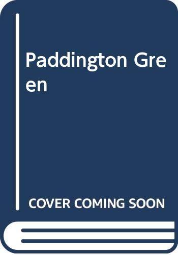 9780304294633: Paddington Green (Performers / Claire Rayner)