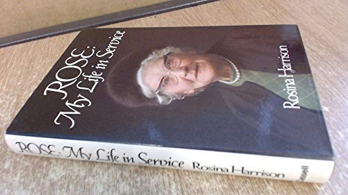 9780304294701: Rose: My life in service