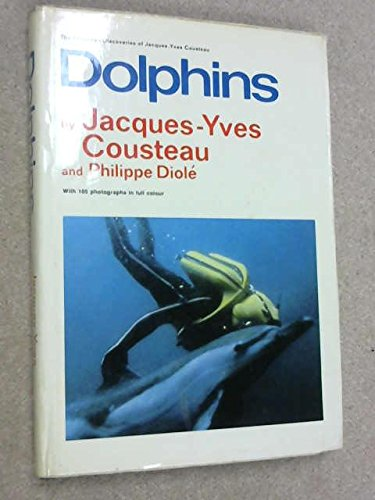 Dolphins: Jacques-Yves Cousteau