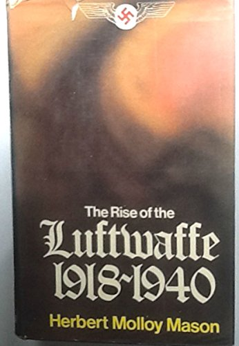9780304294886: Rise of the Luftwaffe, 1918-40