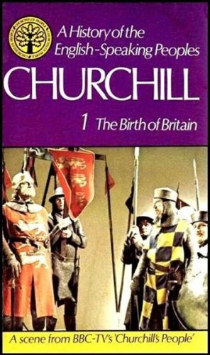 9780304295005: A History of the English-Speaking Peoples, Vol. 1: The Birth of Britain