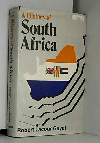 History of South Africa: Robert Lacour-Gayet