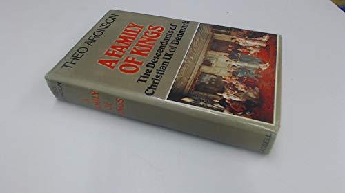 9780304296033: A Family of Kings: Descendants of Christian IX of Denmark