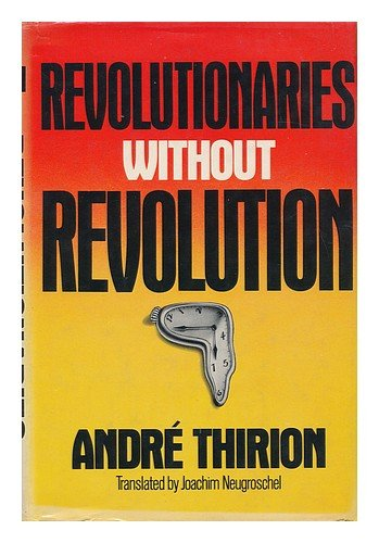9780304296705: Revolutionaries without Revolution