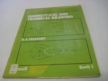 9780304296804: Geometrical and Technical Drawing: Bk. 1