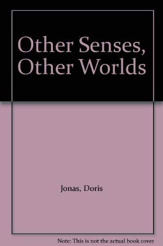 9780304297627: Other Senses, Other Worlds