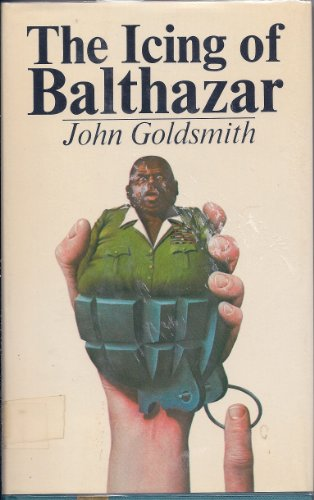 The icing of Balthazar: Goldsmith, John