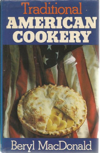 Traditional American Cookery (0304299146) by Betty MacDonald