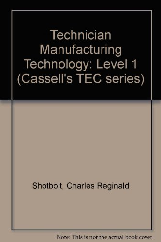 9780304300051: Technician Manufacturing Technology: Level 1