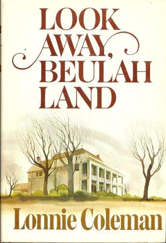 9780304300099: Look Away, Beulah Land