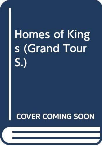 9780304300174: Homes of Kings (Grand Tour)