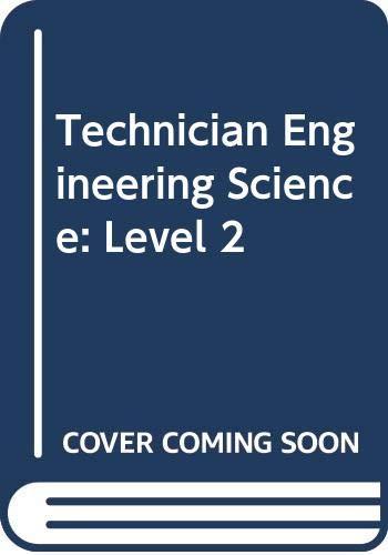 9780304300259: Technician Engineering Science: Level 2 (Cassell's TEC series)