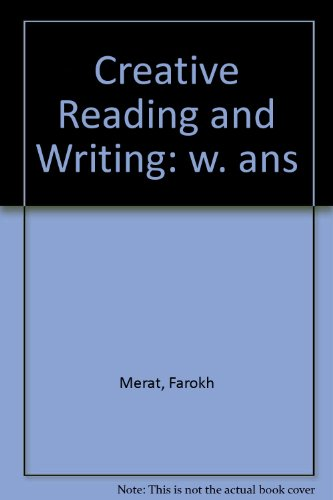 9780304300495: Creative Reading and Writing: w. ans
