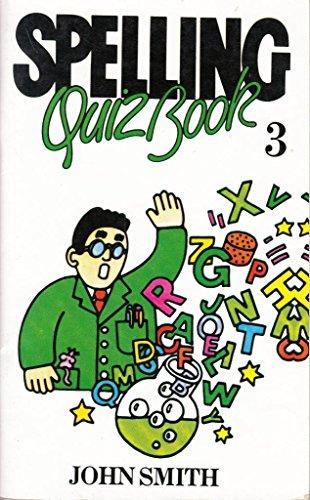 9780304300525: Spelling Quiz: Bk. 3
