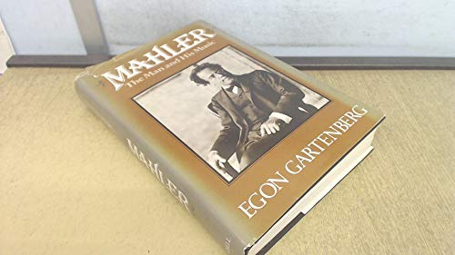 9780304300587: Mahler: The Man and His Music
